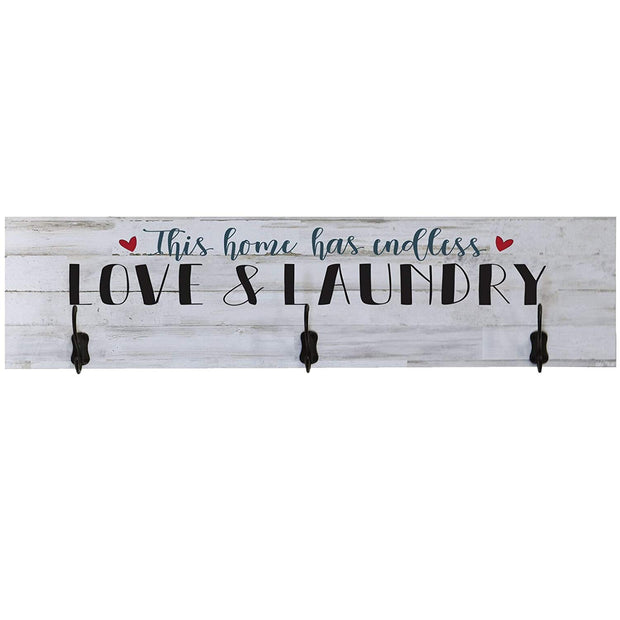 Laundry Room This Home Has Endless Love and Laundry Coat Rack Wall Sign