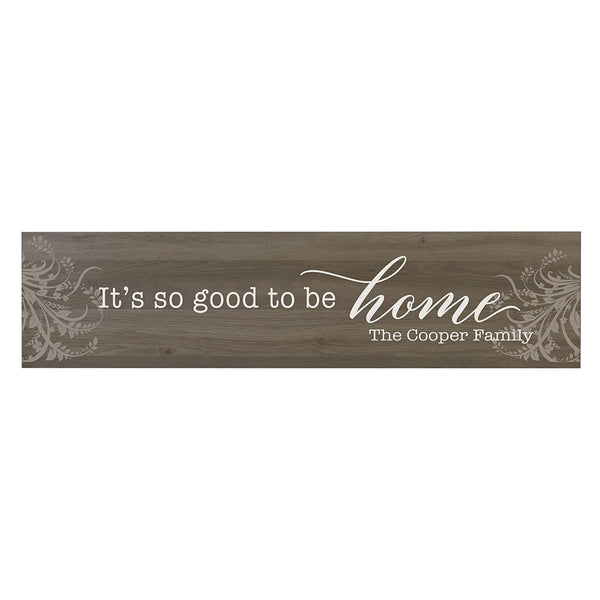 "LifeSong Milestones It's Good to be Home Personalized Family Established Wall Signs, Last Name sign for home, Wedding, Anniversary, Living Room, Entryway 10"" H x 40"" L (Salt Oak)"
