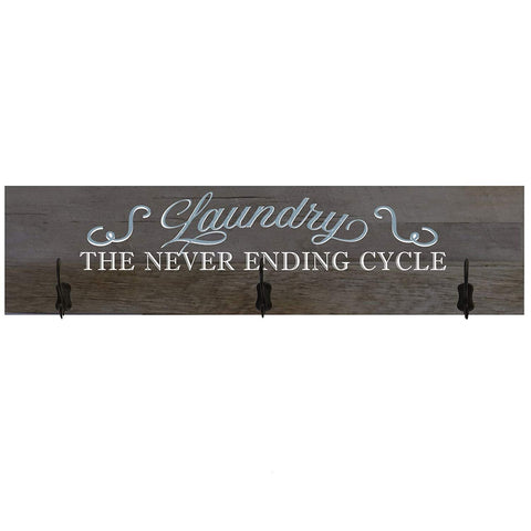 Laundry Room The Cycle Never Ends Coat Rack Wall Sign
