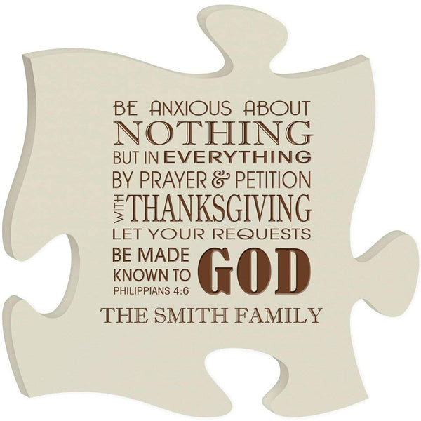 Personalized Custom Engraved Puzzle Sign - Be Anxious About Nothing Philipians 4:6