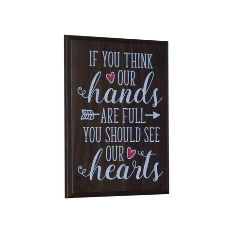 Full Hands and Hearts Gift for husband wife Parents, best friend, and Christian gift ideas 12 Inches Wide X 15 Inches High Wall Plaque By LifeSong Milestones (Pine)
