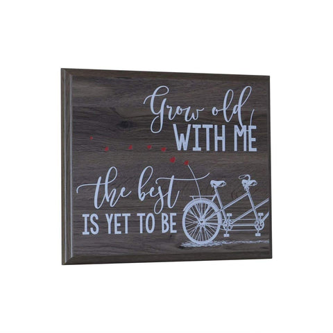 12 x 15 Wall Plaque Decor - Grow Old With Me