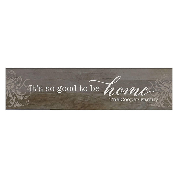 "LifeSong Milestones It's Good to be Home Personalized Family Established Wall Signs, Last Name sign for home, Wedding, Anniversary, Living Room, Entryway 10"" H x 40"" L (Barnwood)"