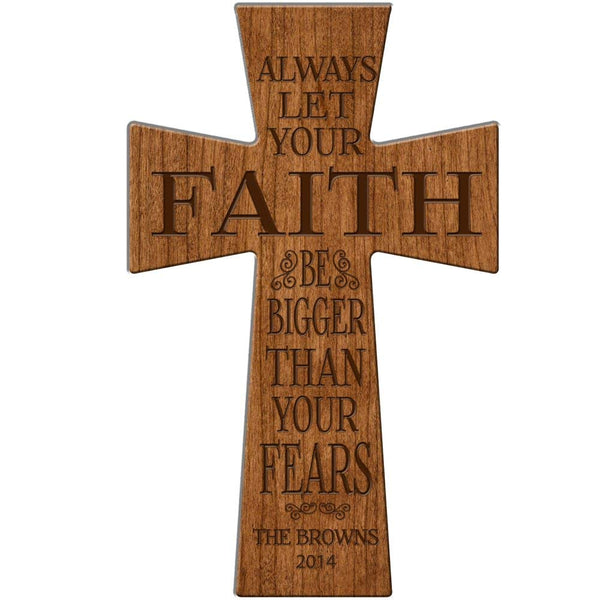 Personalized Wedding Gift Always let you FAITH be bigger that your fears cross Personalized Wall Cross Made of Cherry Wood in USA Exclusively from LifeSong Milestones