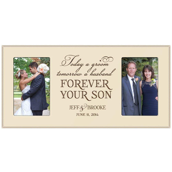 "Personalized wedding picture frame gift for Bride and Groom for parents, Mom and Dad thank-you gift "" Today a Groom tomorrow a husband Forever Your Son "" Exclusively from LifeSong Milestones"
