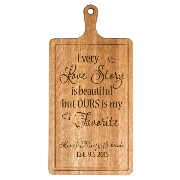 LifeSong Milestones Personalized laser engraved Cutting Board Every Love Story Is Beautiful but Ours Is My Favorite,custom Cherry Cutting Board with Drip Groove and Carry Handle