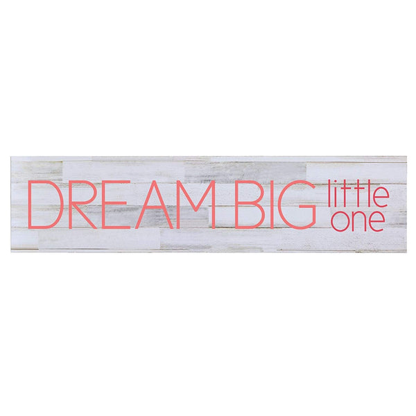 Dream Big Little wall art Decorative Sign