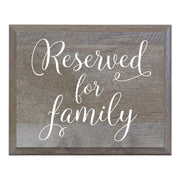 Reserved For Family Decorative Wedding Party sign (6x8)