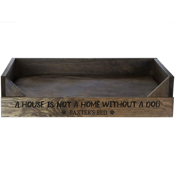Personalized Pet Bed - Walnut A House Is Not A Home