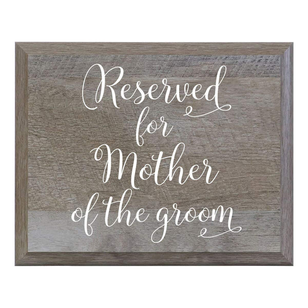 LifeSong Milestones Reserved For Mother Of The Groom Decorative Wedding Party signs for Ceremony and Reception for Bride and Groom (8x10)