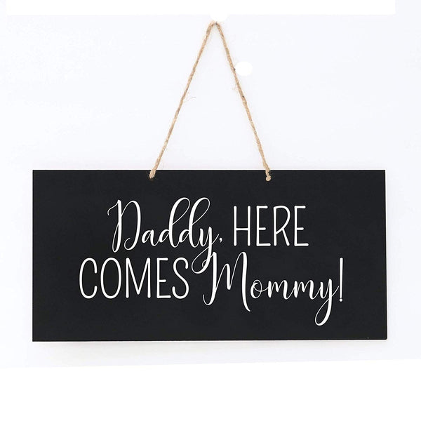 Wedding Anniversary Engagement Decor Rope Sign Daddy, Here Comes Mommy