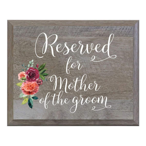 LifeSong Milestones Reserved for Mother of the Groom Decorative Wedding Party sign for Ceremony and Reception for Bride and Groom (6x8)