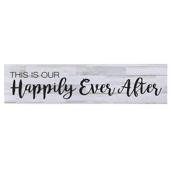 This is Our Happily Ever After Sign