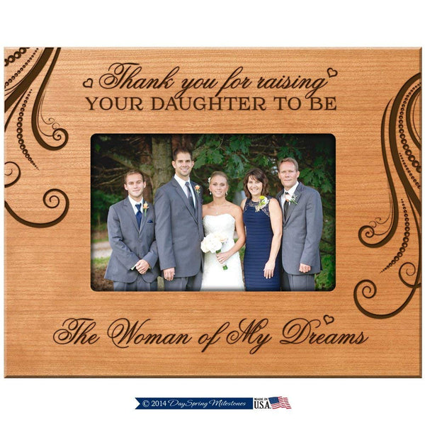 LifeSong Milestones Parent Wedding Gift Thank You for Raising Your Daughter to Be the Woman of My Dreams Wedding Gift for Parents 9.75 Inches Long X 7.75 Inches High