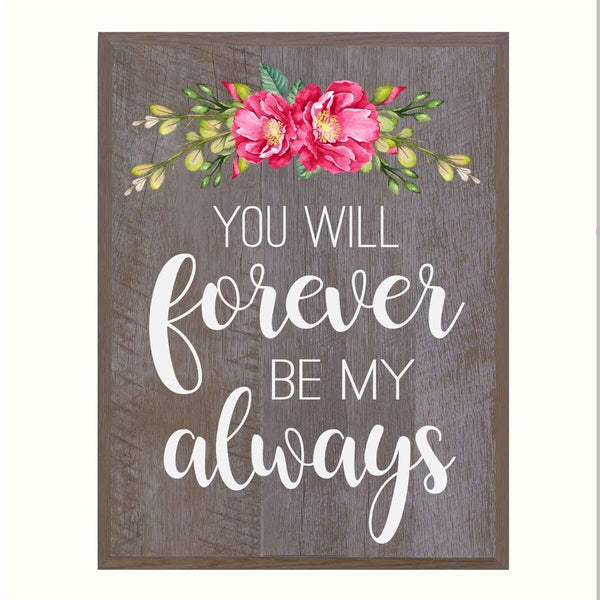 Housewarming Family Wall Hanging Plaque Gift - Forever Be My Always