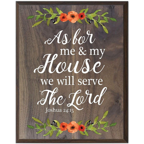 plaque sign board inspirational christian serve the Lord Joshua 24:15 Walnut