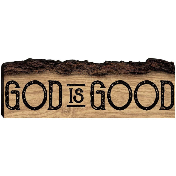 Engraved Barky Wood Plaque - Inspirational God Is Good