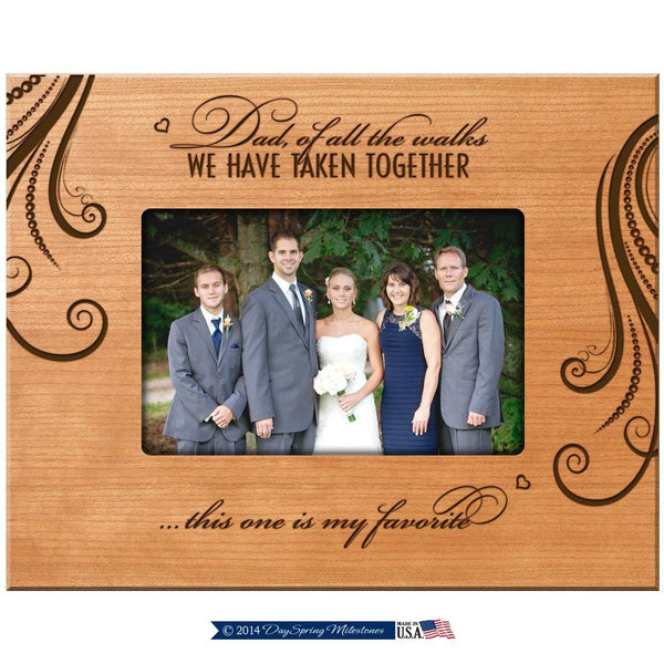 LifeSong Milestones Parent Wedding Thank You Gift Wedding Gift for Dad, Dad of All the Walks We Have Taken Together This One Is My Favorite 9.75 Inches Long X 7.75 Inches High