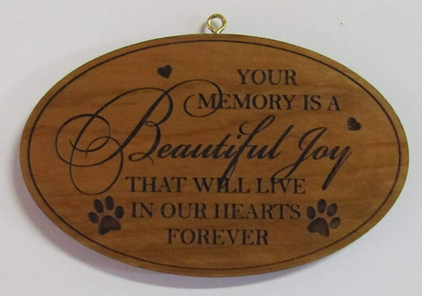 Oval Wooden Ornament Your Memory Is a Beautiful Joy That Will Last in Our Hearts Forever 54743a