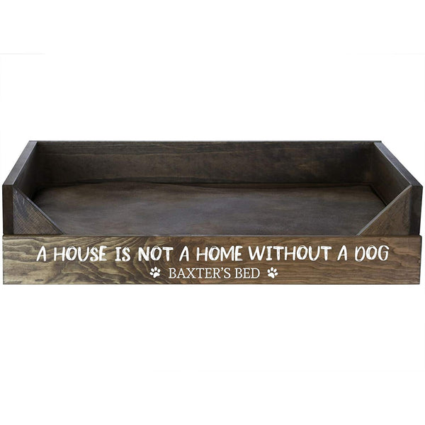 Personalized Dog Beds - Walnut A House Is Not A Home