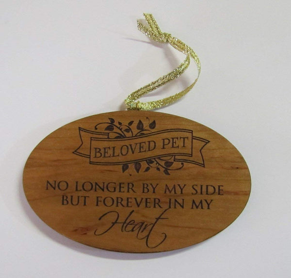 Oval Wooden Ornament Pet Memorial Beloved Pet No Longer By My Side