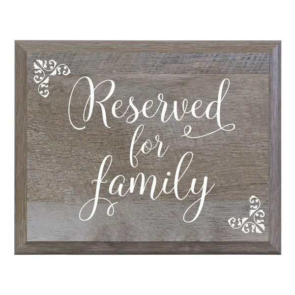 LifeSong Milestones Reserved for Family Decorative Wedding Party sign for Ceremony and Reception for Bride and Groom (6x8)