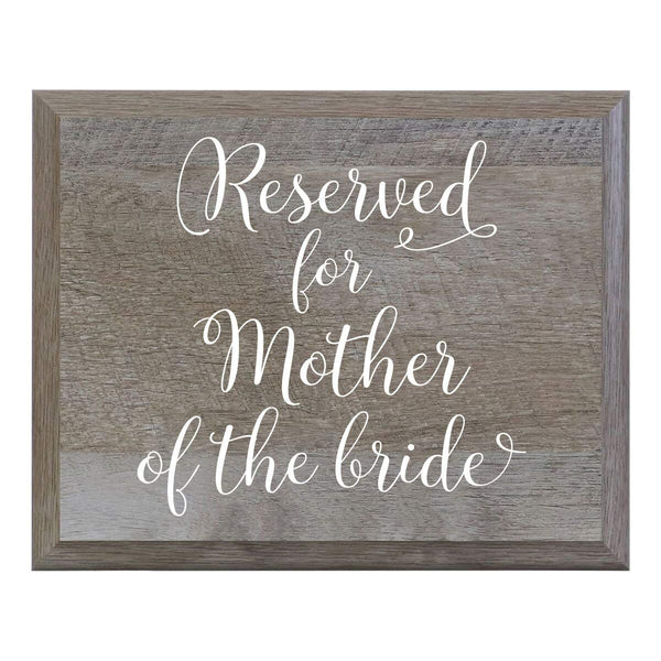 LifeSong Milestones Reserved For Mother Of The Bride Decorative Wedding Party signs for Ceremony and Reception for Bride and Groom (8x10)