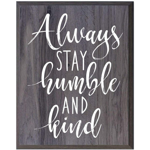 Home Decoration Wall Plaque - Always Stay Humble salt oak