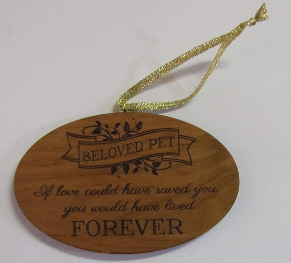 Oval Wooden Ornament Beloved Pet If Love Could Have Saved You