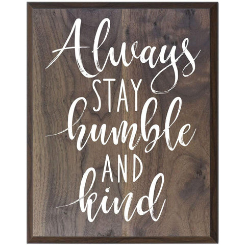 Home Decoration Wall Plaque - Always Stay Humble