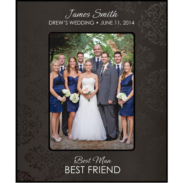 Personalized Groomsmen picture frame, Best Man and Best Friend Holds 5 x 7 Photo