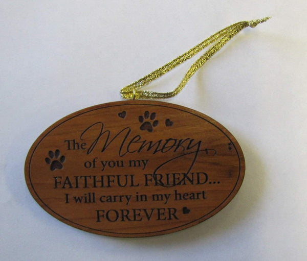 Oval Wooden Laser Cut Ornament the Memory of You My Faithful Friend