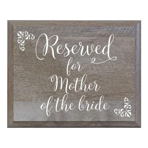 """Reserved for Mother of the Bride"" Wedding Sign - Ceremony & Reception"