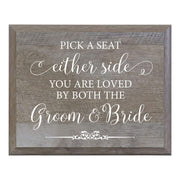 Barn Wood Wedding Party Sign Plaque - Pick A Seat