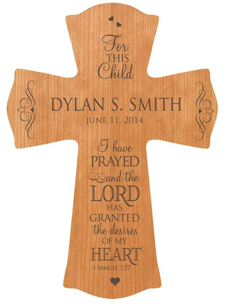 "Baptism or Christening Cross - Personalized ""For This Child I Have Prayed"""