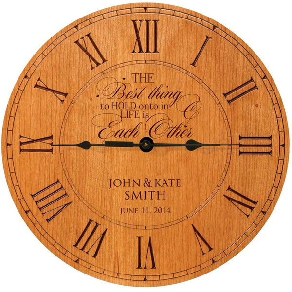 "Wedding Clock or Anniversary Clock, Personalized wedding gift, anniversary gift, housewarming gift "" The Best thing to hold onto in Life is each other"""