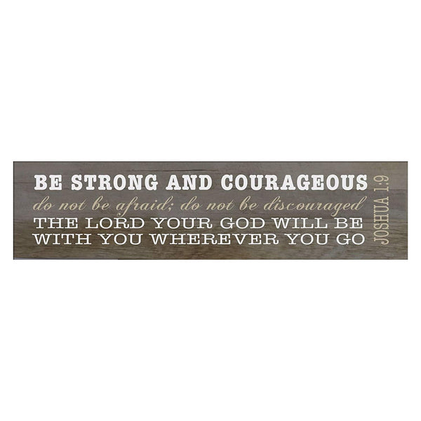 LifeSong Milestones Be Strong and Courageous Joshua 1:9 wall art Decorative Wall Sign for living room entryway, kitchen, bedroom,Office, Wedding or Anniversary Gift Ideas