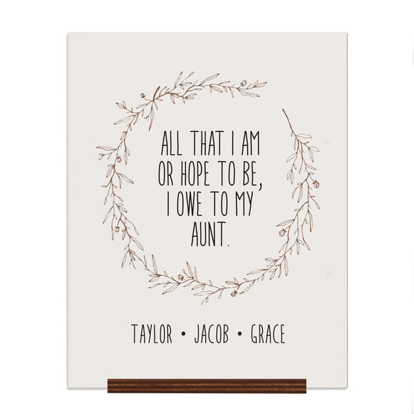 Personalized Mothers Day Hanging Rope Sign - All That I Am 12x15 Aunt