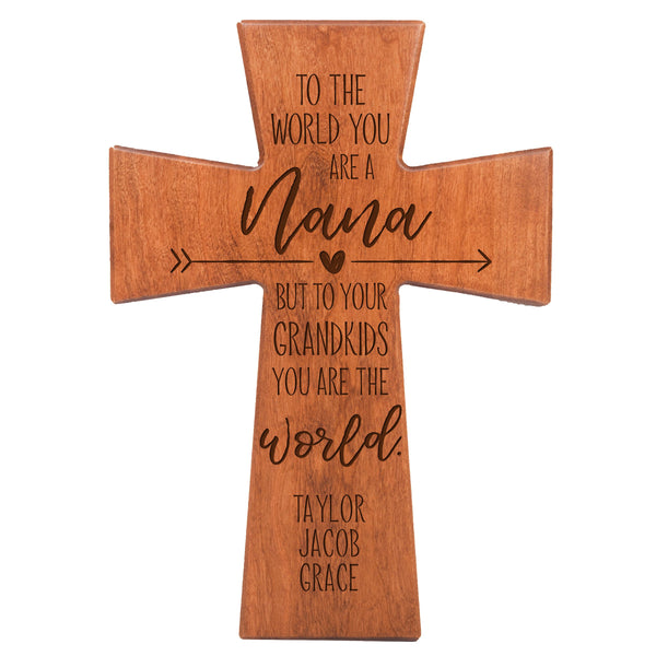 "LifeSong Milestones Personalized Mother's Day Gift From Son, Grandson, Nephew Solid Wood Cross Family Keepsake 12""x17"" Nana To The World"