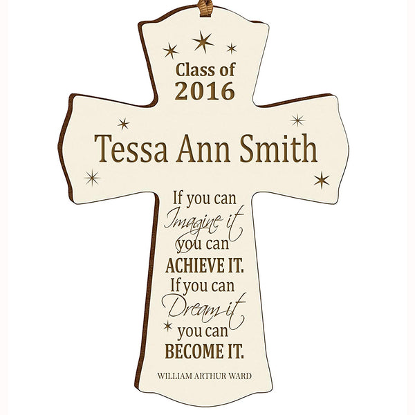 Personalized Graduation Gift Wall Cross - If you can Imagine it you can Achieve it