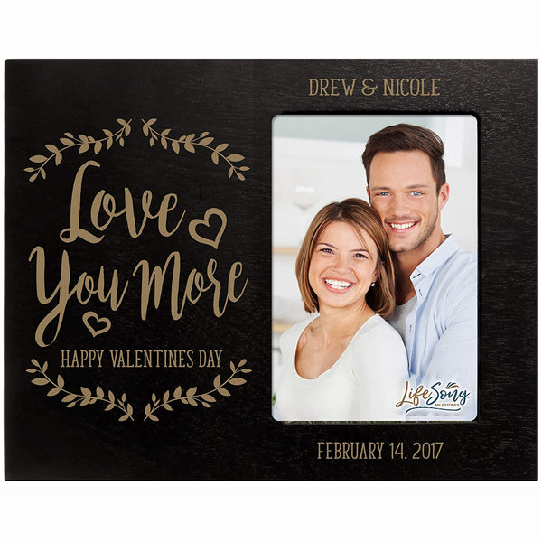 Personalized Valentine's Day Photo Frame Gift Custom Engraved ideas for couple Love You More Happy Valentine's Day Frame holds 4 x 6 picture
