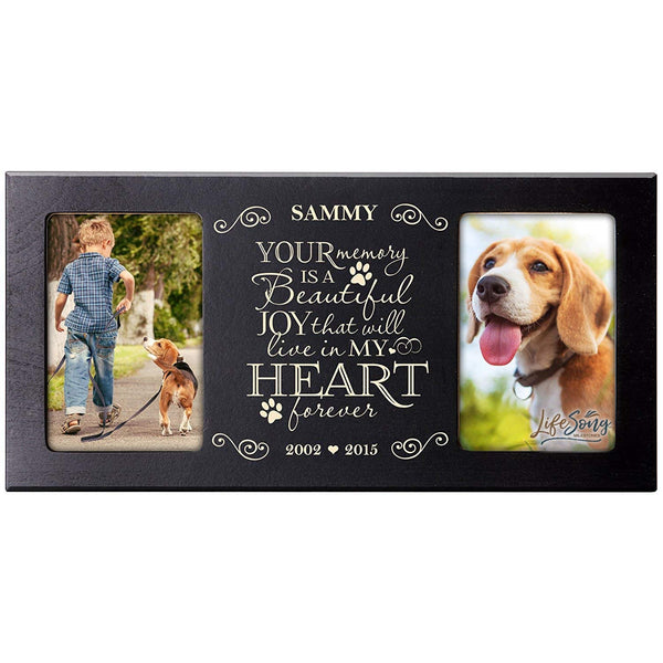 LifeSong Milestones Personalized Pet Memorial Sympathy Photo Frame, Your Memory Is A Beautiful Joy That Will Live In Our Hearts Forever, Custom Frame Holds Two 4x6 Photos