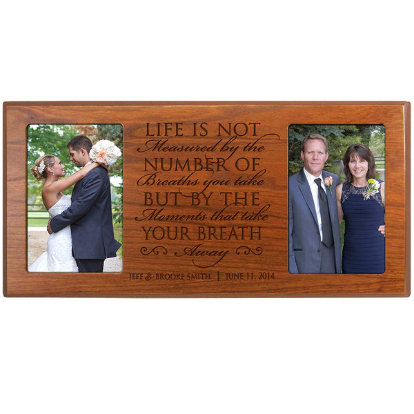 Personalized Parent Wedding Gift, Picture Frame for Bride and Groom, Gift for parents Life Is Not Measured By the Number of Breaths You Take but By the Moments That Take Your Breath Away (Cherry)