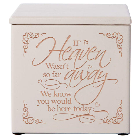 Cremation Urns for Human ashes - Funeral Urn Keepsake box for Pets - Memorial Gift for home or Columbarium Niche If Heaven Wasn't so far away we know you would be here by LifeSong Milestones