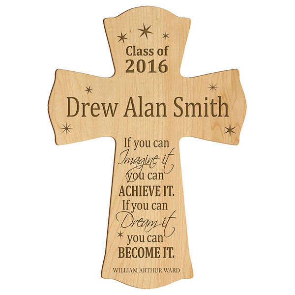 "LifeSong Milestones Personalized Wall Cross Graduation gifts If you can IMAGINE it you can ACHIEVE IT if you can Dream it you can BECOME IT (8.5"" x 11"", Maple)"