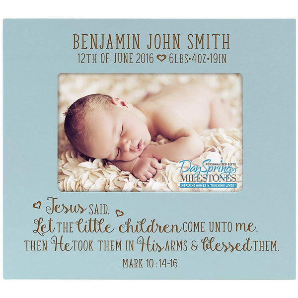 LifeSong Milestones Personalized New Baby birth announcement picture frame for newborn boys and girls Custom engraved photo frame Let the Little Children Come (Blue)