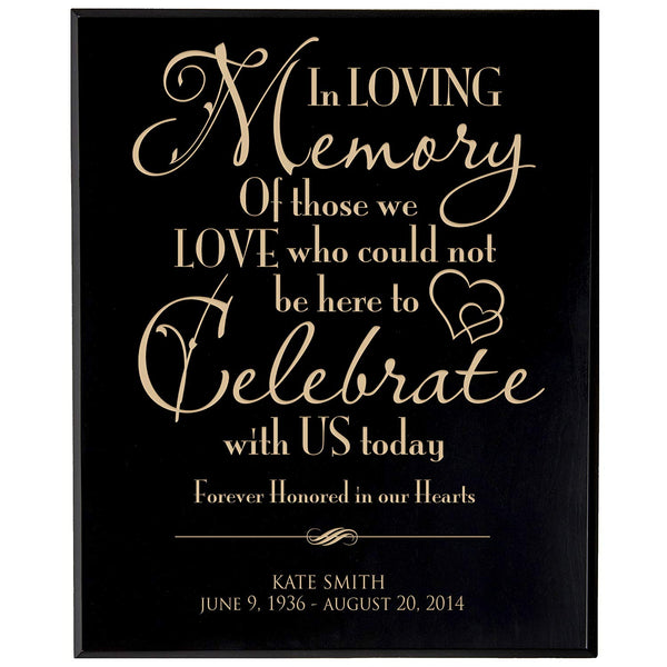 Personalized Wedding Memorial Gift, Sympathy Wall Plaque, In Loving Memory Of Those Who Could Not Be Here, Custom Engraved Plaque measures 12x15 by LifeSong Milestones USA Made