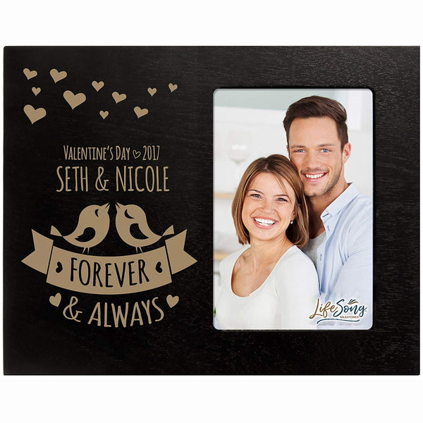 LifeSong Milestones Personalized ValentineÌs Day Photo Frame Gift Custom Engraved ideas for couple Forever and Always Frame holds 4 x 6 picture