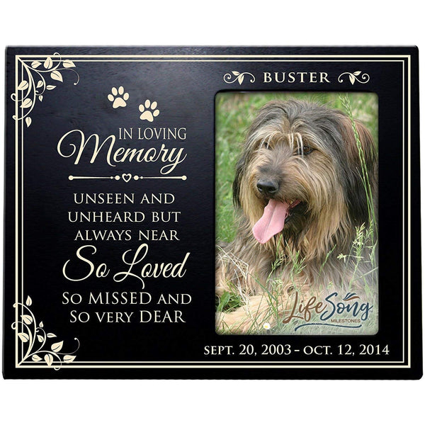 LifeSong Milestones Personalized Pet Memorial Sympathy Photo Frame, In Loving Memory Unseen and Unheard, Custom Frame Holds 4x6 Photo