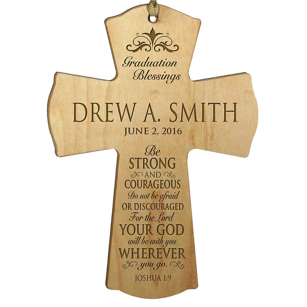 "LifeSong Milestones Personalized Wall Cross Graduation gifts for graduate ideas for men and women custom Be Strong and Courageous Joshua 1:9 (4.5"" x 6"", Maple)"